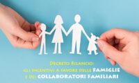 Decreto Rilancio: Gli Incentivi a favore delle Famiglie e dei Collaboratori Familiari
