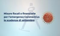 Misure fiscali e finanziarie per l'emergenza Coronavirus: le scadenze di settembre